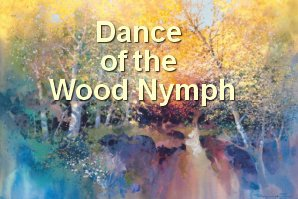 Dance Of The Wood Nymph - video